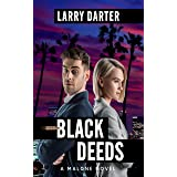 Black Deeds: A Private Investigator Series of Crime and Suspense Thrillers (The Malone Mystery Novels Book 7)