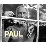 Paul: Photographs by Andy Crofts
