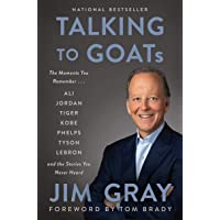 Talking to GOATs: The Moments You Remember and the Stories Y…