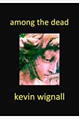 Among the Dead Kindle Edition