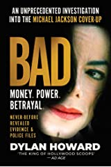 Bad: An Unprecedented Investigation into the Michael Jackson Cover-Up (Front Page Detectives) Kindle Edition