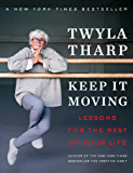 Keep It Moving: Lessons for the Rest of Your Life (English Edition)
