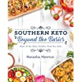 Southern Keto & Beyond: More of the Easy Comfort Food You Love