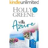 Villa Azure: A Greek Island Sunshine Read (Escape to the Islands Summer Reading Book 1)