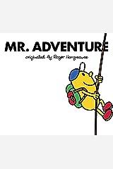 Mr. Adventure (Mr. Men and Little Miss) Kindle Edition