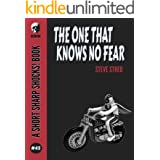 The One That Knows No Fear (Short Sharp Shocks! Book 45)