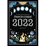 Coloring Book of Shadows: Planner for a Magical 2022