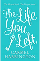 The Life You Left Kindle Edition