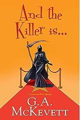 And the Killer Is . . . (A Savannah Reid Mystery Book 25) Kindle Edition