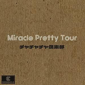 Miracle Pretty Tour