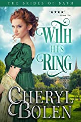 With His Ring (The Brides of Bath Book 2) Kindle Edition