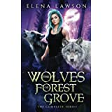 The Wolves of Forest Grove Complete Series: Books 1-3 with Bonus Content