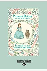 Princess Betony and The Hobgoblin: Book 4 (Large Print 16pt) Paperback
