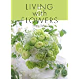 LIVING with FLOWERS 5