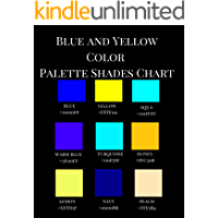 Blue and Yellow Color Palette Shades Chart: A Reference Coff…