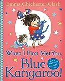 When I First Met You, Blue Kangaroo! (Blue Kangaroo 9)