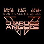 Don't Call Me Angel (Charlie's Angels)