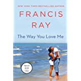 Way You Love Me: A Grayson Friends Novel