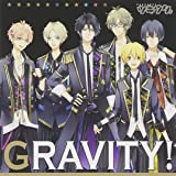ツキウタ。シリーズ Six Gravityユニット曲「GRAVITY!」