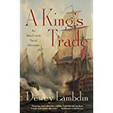 King's Trade: An Alan Lewrie Naval Adventure: 13