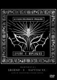 「LEGEND - S - BAPTISM XX - 」 (LIVE AT HIROSHIMA GREEN ARENA…