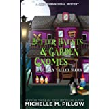 Better Haunts and Garden Gnomes: A Cozy Paranormal Mystery - A Happily Everlasting World Novel (1)