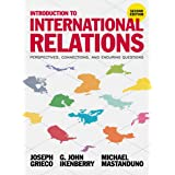 Intro to International Relations 2e: Perspectives, Connections, and Enduring Questions