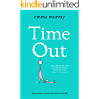 Time Out: A laugh-out-loud read for 2021 (English Edition)