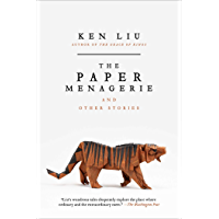 The Paper Menagerie and Other Stories (English Edition)