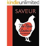 Saveur: The New Classics Cookbook