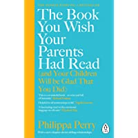 The Book You Wish Your Parents Had Read (and Your Children W…