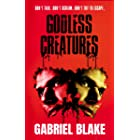Godless Creatures - The gripping British chiller that will keep you on the edge of your seat