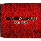 JUDGEMENT×SUSPICION
