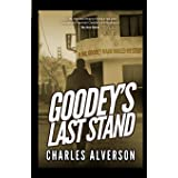 Goodey's Last Stand: A Hard Boiled Mystery