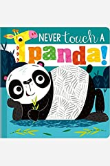 Never Touch a Panda Silicone Board Book Board book