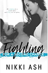 Fighting For a Second Chance (Fighting Series Book 1) Kindle Edition