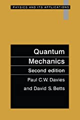 Quantum Mechanics, Second edition Kindle Edition