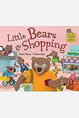 Little Bears Hide and Seek: Little Bears go Shopping Paperback