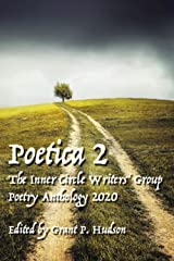 Poetica # 2: The Inner Circle Writers' Group Poetry Anthology 2020 ペーパーバック