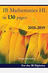 IB Mathematics HL in 130 pages: 2018-2019 ペーパーバック