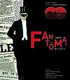 ファントマ ルイ・フイヤード Blu-ray