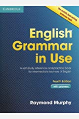 English Grammar in Use Book with Answers: A Self-Study Reference and Practice Book for Intermediate Learners of English ペーパーバック