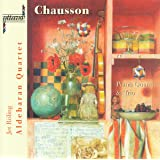 Chausson: Chamber Works
