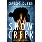Snow Creek: An absolutely gripping mystery thriller (1)