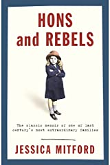 Hons and Rebels: The Mitford Family Memoir (W&N Essentials) Kindle Edition