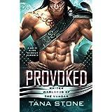 Provoked: A Sci-Fi Alien Warrior Romance