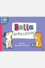 Bella Makes a Friend: A Bella the Cat Book Kindle Edition
