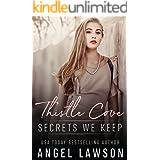 Secrets We Keep: Dark High School Romance (Thistle Cove Book 1)
