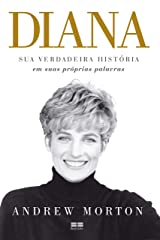 Diana: Sua verdadeira história em suas próprias palavras (Portuguese Edition) Kindle Edition