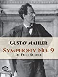 Mahler: Symphony No. 9 in Full Score
